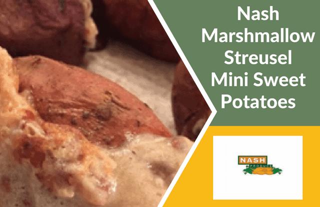 Nash Sweet Potatoes