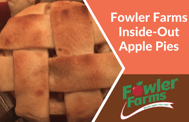 Fowler Farms Inside-Out Apple Pies