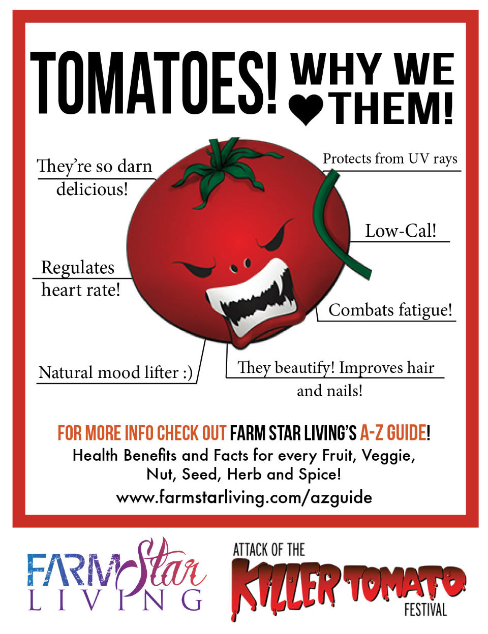 It's the Attack of the Killer Tomatoes!