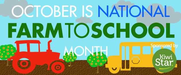 October is National Farm to School Month!