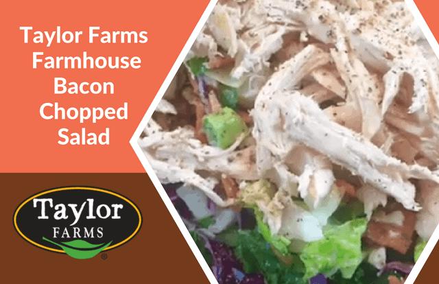 Taylor Farms Farmhouse Bacon Chopped Salad