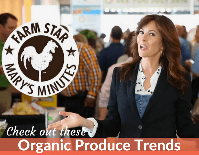 Behind-the-Scenes with Organic Trends in the Produce Industry