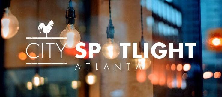 City Spotlight: Atlanta