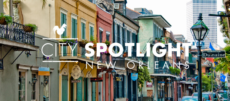 City Spotlight: New Orleans