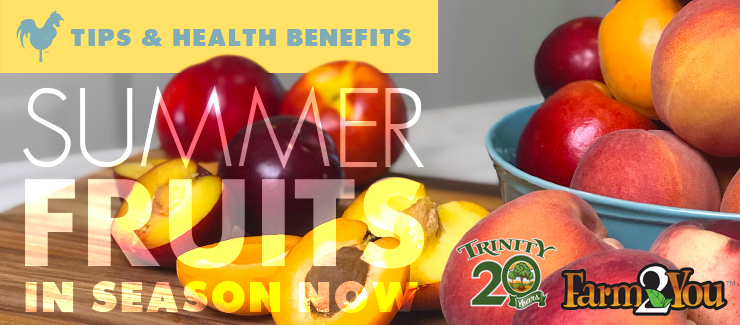 Tips & Health Benefits on Summer Fruits - In Season NOW!