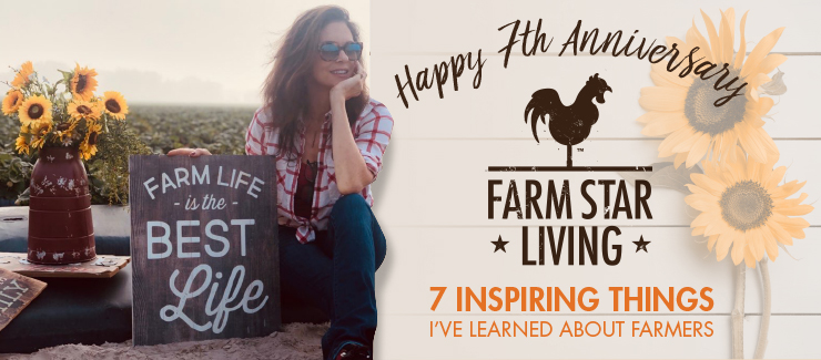 7 Inspiring Things I've Learned About Farmers!