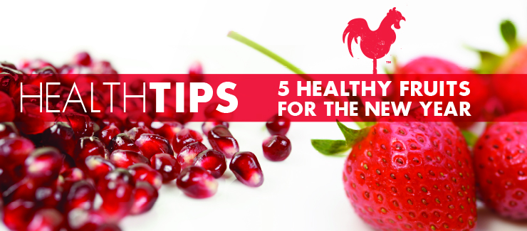Health Tips: 5 Fruits for the New Year!