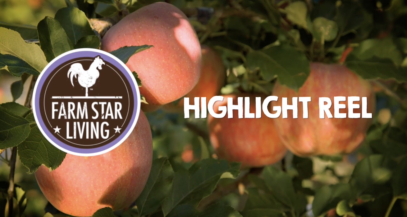 Farm Star Living Highlight Reel