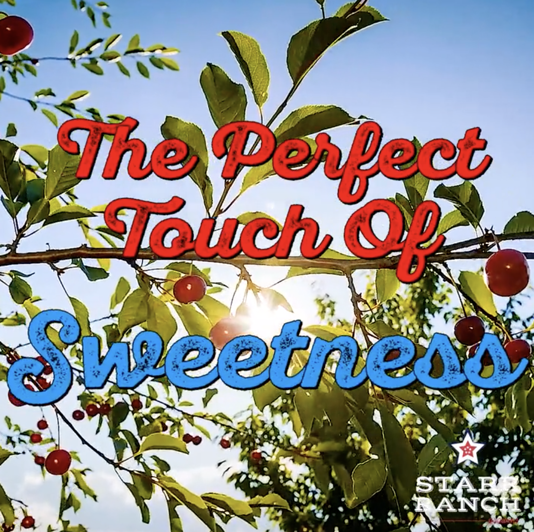 Starr Ranch® Growers: Touch of Sweetness