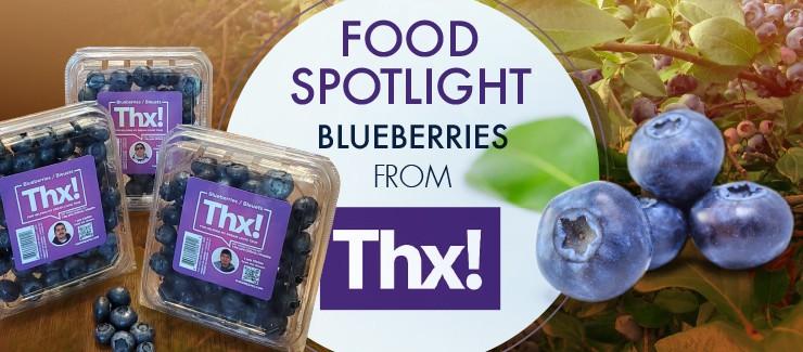 THX! Blueberries - Making Dreams Come True!