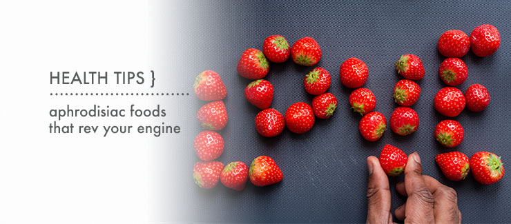 SEXY FOODS: 5 FOODS TO REV YOUR ENGINE