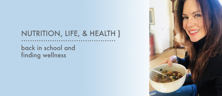 Nutrition, Life, & Health - Back in School & Finding Wellness