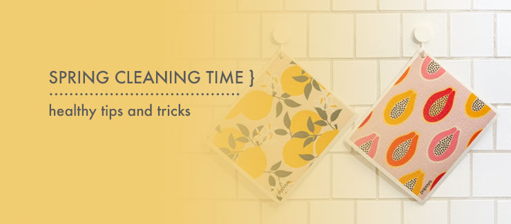 Tips & Tricks - Spring Cleaning Time!