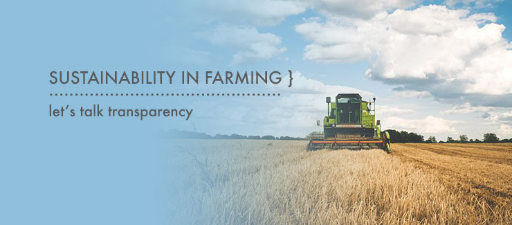 Sustainability in Farming: Let's Talk Transparency