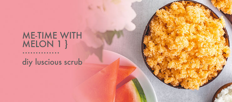 Me-Time with Melon 1: Healthy & Luxurious Watermelon Scrub