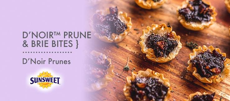 D'Noir™ Prune & Brie Bites